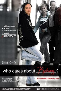 Who Cares About Kelsey - movie about a student with Emotional/Behavioral Difficulties and the positive effect PBIS had in her life