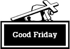 Yesteethatsme: What Good Friday really means to me