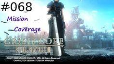 [#068] Final Fantasy VII: Crisis Core (PSP) Gameplay by Taronia Gamenstein