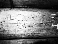 """I Can't Breathe"". I carved this inside of a cabin in Tully. 2015 Eva Bouchard."