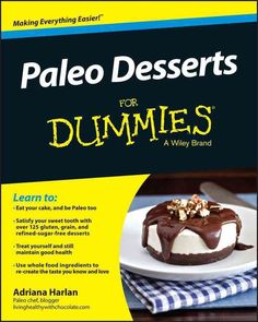 More than 125 simple and sweet recipes for Paleo-friendly desserts Following a Paleo Diet doesn't mean you have to give up your favorite desserts and treats. Paleo Desserts For Dummies offers up more