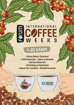 Marmara Forum INTERNATIONAL COFFEE WEEKS Kampanya Posteri Alhamdulillah, International Coffee, Barista, Poster, Graphic Design, Billboard, Visual Communication, Baristas