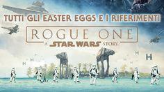 Rogue One easter eggs: guida completa a tutti i riferimenti presenti nel film a serie TV, libri, fumetti e videogiochi degli ultimi anni.