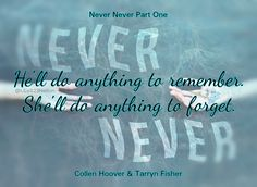 Never Never Part 1 by Colleen Hoover and Tarryn Fisher