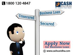 Cash Suvidha provide Business Loan with or without Collateral. #Loan #SecureBusinessLoan #UnsecureBusinessLoan