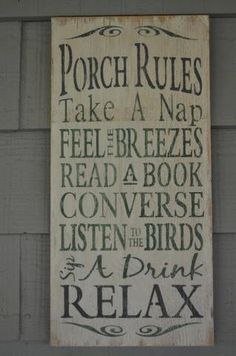 Porch+Rules+sign+hand+painted+and+distressed+by+Maryswoodcrafts,+$45.00