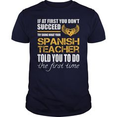 Awesome Tee For Spanish Teacher Check more at http://teacherteeshirt.com/2016/12/28/awesome-tee-for-spanish-teacher/