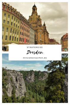 Städtereise: Tipps für eine Städtetrip in Dresden mit der Elbe,   dem Zwinger, der Frauenkirche, Dresden bei Nacht, die Neustadt, außerdem die Sächsische Schweiz mit der Bastei und den Schwedenlöcher