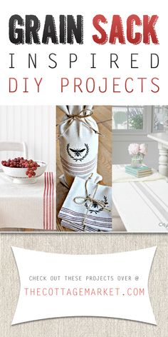 Grain Sack Inspired DIY Projects - The Cottage Market #GrainSack, #GrainSackDIY, #GrainSackInspiredDIYProjects