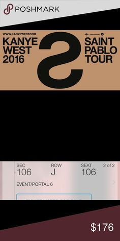Kanye west Saint Pablo tour ticket Cannot go anymore really looking to sell! Price is negotiable. Need to get rid of ASAP . At state college at the Bryce Jordan center for sep 30 2016. Can send through Email Other