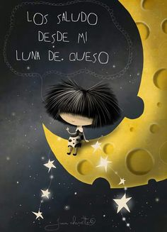 Puro Pelo Stars And Moon, Over The Moon, Illustrations, Illustration Art, Good Day Wishes, All Themes, Good Night Quotes, Spanish Quotes, Happy Thoughts