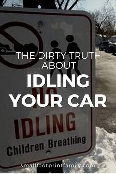 Idling your car is a major source of smog, and costs our health care system millions in treating unnecessary illness. Idling in front of school is especially harmful to children. Natural Baby, Natural Life, Natural Health, Natural Living, Health And Wellness, Health Care, Kids Health, Children Health, Natural Parenting