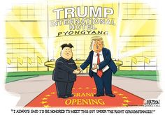 RJ Matson - Roll Call - Trump Honored to Meet Kim Jong-Un-COLOR - English - Trump Honored to Meet Kim Jong-Un,President,Donald,Trump,Supreme,Leader,Kim,Jong-Un,North Korea,USA,America,Foreign,Policy,International,Hotel,Grand,Opening,Right,Circumstances