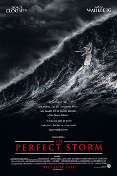 THE PERFECT STORM (2000): An unusually intense storm pattern catches some commercial fishermen unaware and puts them in mortal danger.