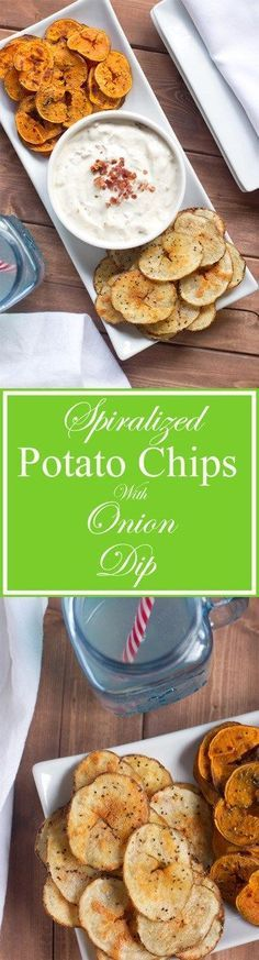 potato chips | spiralizer recipe | spiralized potatoes | gluten free recipe | sweet potato recipe | paleo recipe | onion dip | game day recipe |Best Football party food