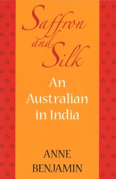 Saffron and Silk opens with a wedding between two unlikely lovers: a handsome thirty-something Indian-born development worker and a thirty-something Catholic academic from Sydney. After leaving the predictability of her life in Australia to marry and live in the South Indian city of Chennai, the author share her personal insider story of some of the treasures and dilemmas of a country that is increasingly significant to contemporary Australia.