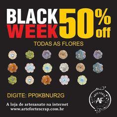 Olá Galera, Nós da Arte Forte Scrap faremos a BLACK WEEK com até 50% de DESCONTO em vários produtos. A BLACK WEEK terá início no dia 27/11/15. Nossa Loja Online está recheada de novidades, não perca esta oportunidade. Preparem-se!!!!