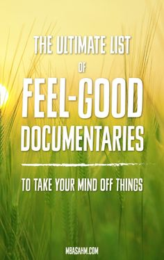 These happy and inspirational feel-good documentaries are a great way to take your mind off of things and feel better! Action Film, Action Movies, Funny Movies, Good Movies, Good To Know, Feel Good, Jim Morrison Movie, Netflix Documentaries, Happy Stories