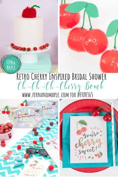 """Your My Ch-Ch-Ch-Cherry Bomb!"" Bridal Shower! All the details at fernandmaple.com. #fun365 #bridalshower #partyideas #themedparties #diyparties #parties"
