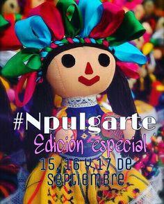 #Npulgarte #BazarItinerante #ConsumeLocal #HechoenMéxico #Pachuca  Edición especial 15,16 y 17 de septiembre
