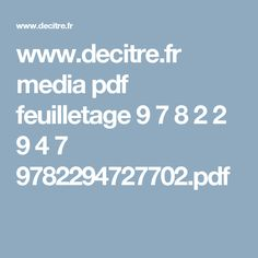 www.decitre.fr media pdf feuilletage 9 7 8 2 2 9 4 7 9782294727702.pdf