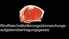 Longest German Word Being Dropped: The longest German word is being officially dropped from the language. The word is 'Rindfleischetikettierungsüberwachungsaufgabenübertragungsgesetz.' That's 63 letters, in case you don't want to count it. It's kind of an obscure legal term, coined by the Mecklenburg Western-Pomeranian state government in 1999 in order to facilitate testing of beef for mad cow disease.