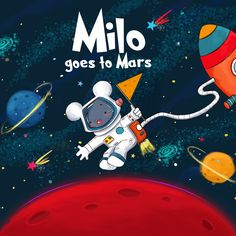 Milo Goes To Mars Book – authored by Abigail Esmena, illustrated by Bhumika Jangid – Join Milo on his journey through the galaxy and back again in this timeless classic. #marsbooks #childrendbooks #illustrators Creative Book Cover Designs, Creative Kids, Great Books, My Books, Book Authors, Audio Books, Mars, Childrens Books, Illustrators