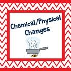 Project for Chemical and Physical Changes. Comes with a project description, example, and rubric. Used this as an assessment instead of yet another test! Used in 8th grade. http://undeniabledabbler.blogspot.com/