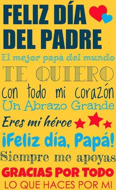 Día del Padre printable posters to help kids celebrate Dad in Spanish. Free fun, pretty posters - in color and in black and white for kids to color on Father's Day. Fathers Day In Spanish, Dad In Spanish, Fathers Day Poems, Fathers Day Poster, Happy Father Day Quotes, Fathers Day Crafts, Happy Fathers Day, Dad Poems, Dad Day