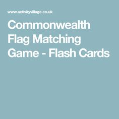 Commonwealth Flag Matching Game - Flash Cards