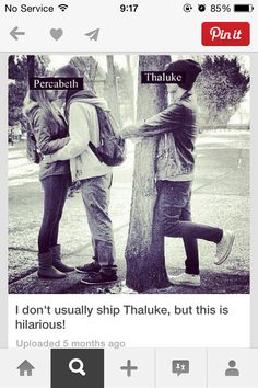 Guys, this was a huge earth shattering experience. There are people who don't ship Thaluke???