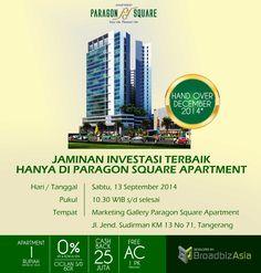 Paragon Square Apartment mengundang anda untuk hadir dan berinvestasi di Paragon Square Apartment.  kenapa? karena jaminan investasi terbaik hanya di Paragon Square Apartment.