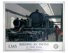London Midland & Scottish Railway, Building an Engine at Crewe Works by Norman Wilkinson R I, about 1930
