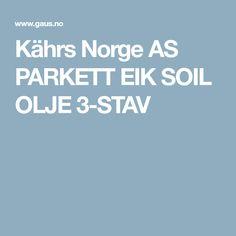 Kährs Norge AS PARKETT EIK SOIL OLJE 3-STAV