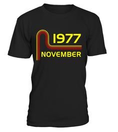 """# Pop 1977 November Vintage Retro Birthday Apparel .  Special Offer, not available in shops      Comes in a variety of styles and colours      Buy yours now before it is too late!      Secured payment via Visa / Mastercard / Amex / PayPal      How to place an order            Choose the model from the drop-down menu      Click on """"Buy it now""""      Choose the size and the quantity      Add your delivery address and bank details      And that's it!      Tags: Perfect Birthday Gift for people…"""