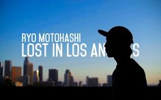 Ryo Motohashi - Lost In Los Angeles - Street Part Trailer - http://DAILYSKATETUBE.COM/ryo-motohashi-lost-in-los-angeles-street-part-trailer/ - This is a sponsor me video I filmed in one month. All the spots are filmed in Los Angeles area. Ryo Motohashi is 15 years old kid from Japan. Any company whom is interested please contact me through email or facebook. Filmed & Edited by Tomohiko Sumi. Secial thanks to all the people made this - angeles, lost, MOTOHASHI, part, stree