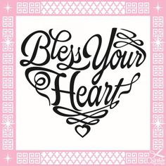 Bless Your Heart Shirt Southern Sayings Svg Cuttable Designs | Apex Embroidery Designs, Monogram Fonts & Alphabets