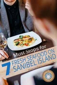 7 Must Stops for Fresh Seafood on Sanibel Island.#Sanibel #Vacation #Seafood #Florida #Restaurants