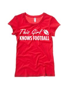 266d1e317 This Girl Knows  Football  Tee by The Style Ref Shop  fashion  style ·  Football TeeBaseball ShirtsNfl ...
