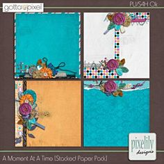 A Moment At A Time Digital Scrapbook [Stacked Paper Pack] at Gotta Pixel. www.gottapixel.net/