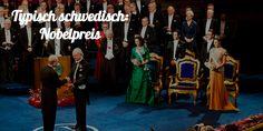 Typisch schwedisch: Nobelpreis. Die ideale Möglichkeit für schlaue Menschen mit dem Königshaus zu dinieren. #Schweden