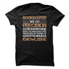 Bookkeeper Awesome Tshirt - #hoodie refashion #boyfriend hoodie. PURCHASE NOW => https://www.sunfrog.com/No-Category/Bookkeeper-Awesome-Tshirt.html?68278