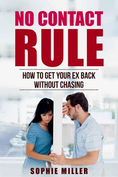 No Contact Rule: How to Get Your Ex Back Without Chasing ($0.99 to #Free) - #AmazonBooks