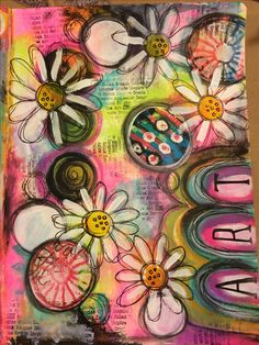 Let the daisies grow !! Art journal page