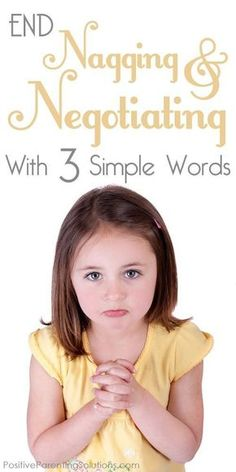Just in case i need this in the future End child nagging & negotiating with just three simple words - Positive Parenting Solutions Positive Parenting Solutions, Parenting Advice, Kids And Parenting, Parenting Classes, Peaceful Parenting, Parenting Styles, Gentle Parenting, Foster Parenting, Practical Parenting