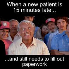 When a new patient is 15 minutes lateand still needs to fill out paperwork - Nursing Meme - Dental humor Medical Jokes, Dental Jokes, Nurse Jokes, Funny Nurse Quotes, Nursing Memes, Funny Nursing, Rn Nurse, Nursing Quotes, Dental Assistant Humor