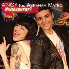 #XQEsperar CON ANGY Y ABRAHAM MATEO - Música - Conciertos - Planeta28