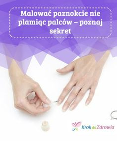 How to Paint Your Nails Without Painting Your Fingers If you can't keep still or you don't have enough patience when you paint your nails, these tricks can be very useful. Brittle Nails, Yellow Nails, Acetone, What Can I Do, Learn To Paint, Vaseline, Painting Tips, How To Do Nails, You Nailed It