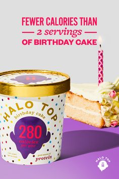 Fewer calories than 2 servings of Birthday Cake