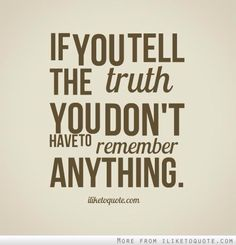 Look what happens when you tell the truth!  #GetMore #GetTruth #GetWright